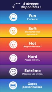 Choisissez votre ambiance avec les 5 niveaux, du plus soft au plus hot ;)